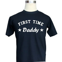 First Time Daddy Mens Funny T-Shirt Slogan Dad Father Baby Born Present Gift
