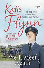 """We'll Meet Again Saxton, Judith """"AS NEW"""" Book"""