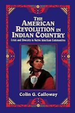 The American Revolution in Indian Country by C.G. Calloway (1995, Hardcover)