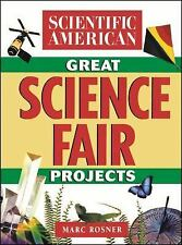 The Scientific American Book of Great Science Fair Projects by Scientific...
