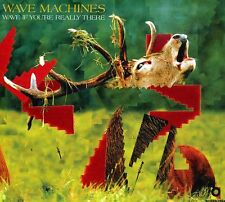 Wave Machines - Wave If You're Really There (2009)  CD  NEW  SPEEDYPOST