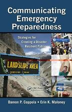 Communicating Emergency Preparedness : Strategies for Creating a Disaster...