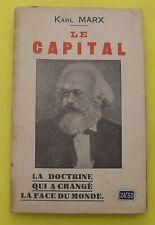 LE CAPITAL - Karl Marx ( La doctrine qui a changé la face du monde ) 1938