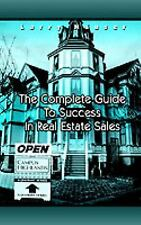 The Complete Guide to Success in Real Estate Sales by Larry Hauser (2003,...