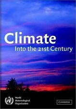 Climate: Into the 21st Century-ExLibrary