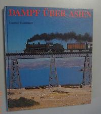 Dampf über Asien ~ Günther Feuereisen Bildband 1989