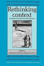 Rethinking Context: Language as an Interactive Phenomenon Studies in the Social