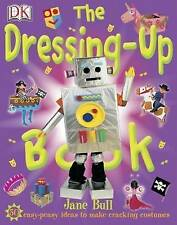 The Dressing Up Book Jane Bull Very Good Book