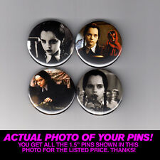 """WEDNESDAY ADDAMS - 1.5"""" PINS / BUTTONS (poster print family shirt vintage movie)"""