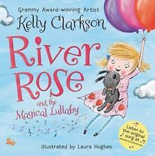 River Rose and the Magical Lullaby by Kelly Clarkson, NEW Signed Edition