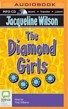 The Diamond Girls by Jacqueline Wilson (2015, MP3 CD, Unabridged)
