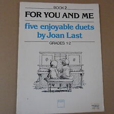piano duet JOAN LAST for you and me , five enjoyalbe duets,  grades 1 - 2