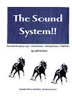 THE SOUND SYSTEM thoroughbred horse racing handicapping method. A Top 10 lister!