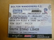 Ticket 2003 BOLTON WANDERERS v WOLVES, 27 Sept (FA Barclaycard Premiership)