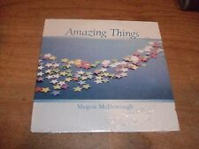 Amazing Things by Megon McDonough (CD 2004) Love Your Life & Dreams NEW