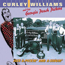 Just A-Pickin' and A-Singin' * by Curley Williams & His Georgia Peach Pickers...