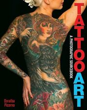 Tattoo Art: A Photographic Sourcebook, Doralba Picerno, New Book