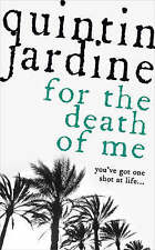 For the Death of Me (Oz Blackstone Mysteries), Quintin Jardine, Very Good Book