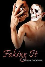 Faking It by William Ian Miller (2005, Paperback)