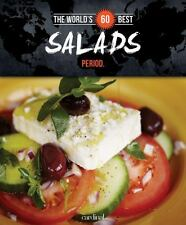 The World's 60 Best Salads Period by Véronique Paradis (2014, Paperback)