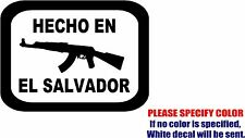 HECHO EN El Salvador Decal Sticker JDM Funny Vinyl Car Window Bumper Truck 10""