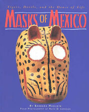 Masks of Mexico: Tigers, Devils and the Dance of Life, Mauldin, Barbara, New Con