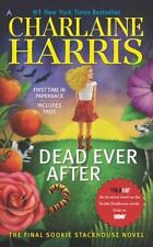Sookie Stackhouse: Dead Ever After Bk. 13 by Charlaine Harris (2014, hardback)