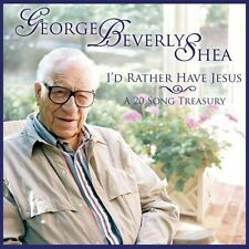 I'D Rather Have Jesus: A 20 Song Treasury - George Beverly  (2012, CD NEUF) CD-R