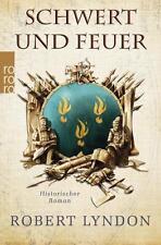 Schwert und Feuer v. Robert Lyndon (Taschenbuch,2016 Historischer Roman)