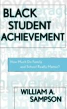 Black Student Achievement: How Much Do Family and School Really Matter? (Scarec