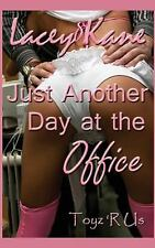 Just Another Day at the Office: A Toyz 'R Us Novella (Volume 1)