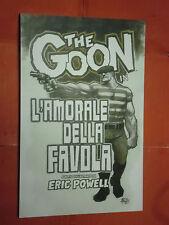 THE GOON - N°15 -l'amorale della favola - DI ERIC POWELL- PANINI COMICS- nuovo