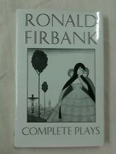 Ronald Firbank ~ Complete Plays ~ 1st Edition .1994 . Fast 1st Class Postage .