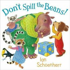 Don't Spill the Beans! by Ian Schoenherr (2010, Hardcover)