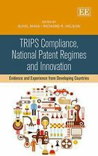 2014-02-28, TRIPS Compliance, National Patent Regimes and Innovation: Evidence a