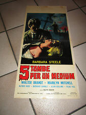 LOCANDINA,BARBARA STEELE,5 TOMBE PER UN MEDIUM,R.ZUCKER,Massimo Pupillo 1965