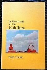 HAND SIGNED w/ SHORT POEM by TOM CLARK: Guide to the High Plains, 1981 #70 / 75