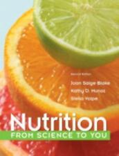 Nutrition : From Science to You by Kathy D. Munoz, Stella Volpe and Joan...