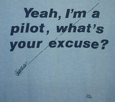 NEW Vintage 80s Yeah I'm A Pilot What's Your Excuse Airplane 50/50 T Shirt L
