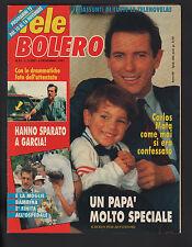 TELE BOLERO 45/1991 CATHERINE FULOP ANDREA DEL BOCA CARLOS MATA PARAVICINI