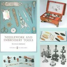 """Needlework & Embroidery Tools"" Book * Shire Publication * by Eleanor Johnson"