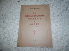 1944.Le gouvernement français à Alger.Jean Silvere