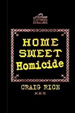 Home Sweet Homicide by Craig Rice - HC - ImPress Mystery 2008