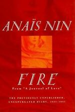 "Fire: From ""A Journal of Love"" The Unexpurgated Diary of Anais Nin, 1934-1937"