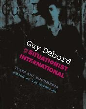 October Bks.: Guy Debord and the Situationist International : Texts and...