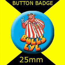 BULLSEYE-25mm BUTTON BADGE -AND BULLY'S SPECIAL PRIZE.FOR BULLSEYE FAN-BIRTHDAYS