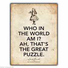 METAL SIGN WALL PLAQUE Alice's Adventures in Wonderland Lewis Carroll Quote