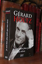 Gérard Holtz Je suis bien plus petit que mes rêves First Ed.2009