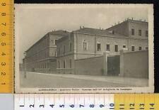 41862] ALESSANDRIA - QUARTIERE VALFRè - CASERMA DELL' 11° ARTGLIERIA DA CAMPAGNA