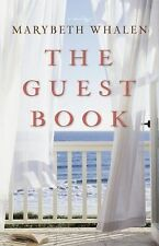The Guest Book : A Novel by Marybeth Whalen (2012, Paperback)